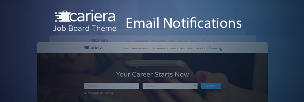 Cariera Theme Email Notifications